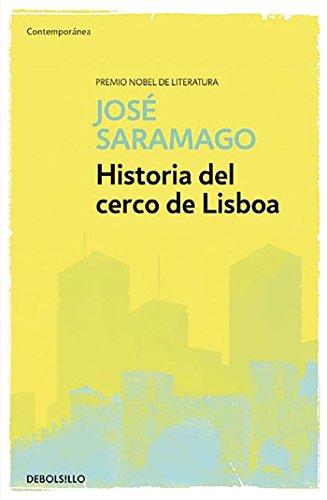 Historia del cerco de Lisboa   / The History of the Siege of Lisbon (Works of Jose Saramago) (Spanish Edition)