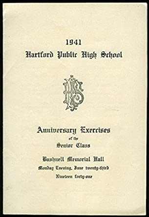 Hartford Public High School Graduation Programs  Class Song  Ct