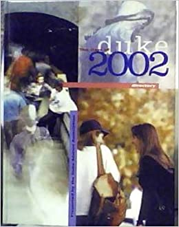 Duke University the Class of 2002 Directory: Duke Alumni