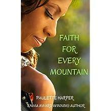 Faith For Every Mountain