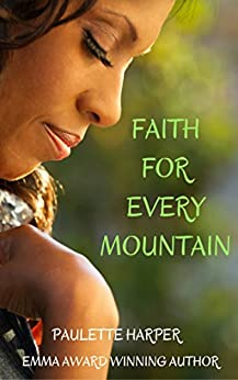 Faith For Every Mountain by [Harper, Paulette]