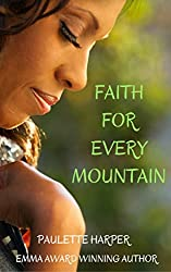 Faith For Every Mountain