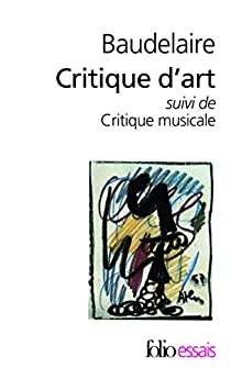 Critique d'art - Critique musicale par Baudelaire
