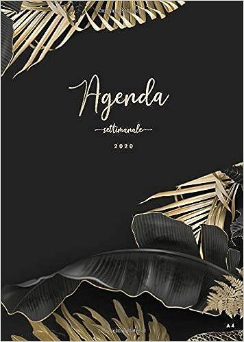 Agenda Settimanale 2020 A4: Agenda classica grande ...