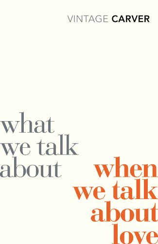 """""""What We Talk About When We Talk About Love (Vintage Classics)"""" av Raymond Carver"""