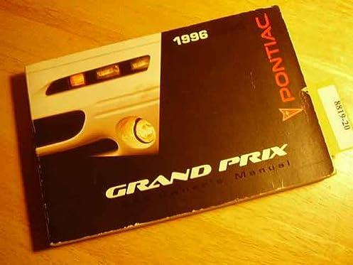 1996 pontiac grand prix owners manual pontiac amazon com books rh amazon com 1995 Grand Prix 2006 Grand Prix
