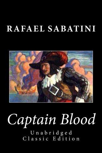 Download Captain Blood (Unabridged Classic Edition) pdf