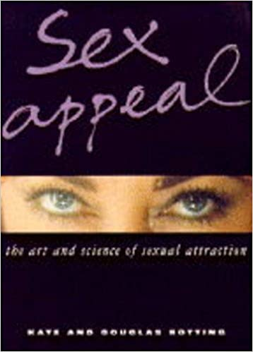 The science of sex appeal part 1