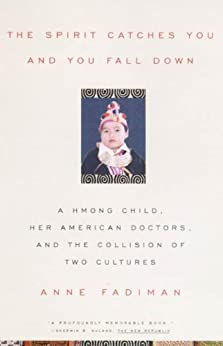 ;DOCX; The Spirit Catches You And You Fall Down: A Hmong Child, Her American Doctors, And The Collision Of Two Cultures (FSG Classics). would CIUDAD punta Stunden sendt festive