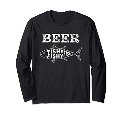 Fish Beer Funny Fishy Quote Love Fishing Drinking Saying Long Sleeve T-Shirt