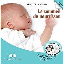 Le sommeil du nourrisson 2e édi (French Edition)