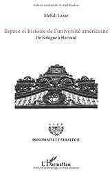 Espace et Histoire de l'Université Americaine de Bologne a Havard