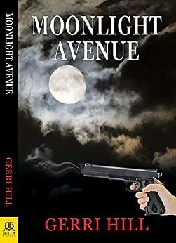 Moonlight Avenue Gerri Hill ebook