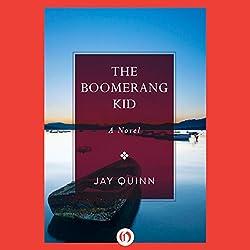The Boomerang Kid