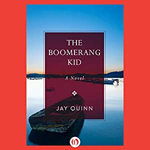 The Boomerang Kid Audiobook