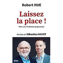 Laissez la place ! (French Edition)