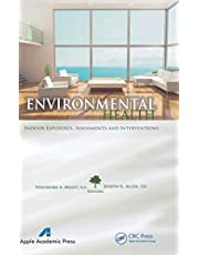 Environmental Health: Indoor Exposures, Assessments and Interventions
