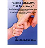 img - for C'mon Gramps, Tell Us a Story(Hardback) - 2001 Edition book / textbook / text book