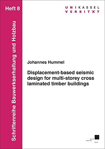 Displacement-based seismic design for multi-storey cross laminated timber buildings