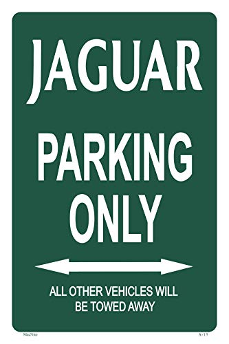 Jaguar Parking ONLY Sign - Perfect Gift, Novelty Office Shop Home Décor Wall Plaque Decoration Sign, 12