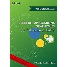 Développement d'une application avec Qt Quick MODULE EXTRAIT DE Créer des applications graphiques en Python avec PyQt5 (French Edition)