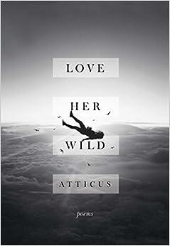 ``VERIFIED`` Love Her Wild: Poems. volvemos espacios edges Register James