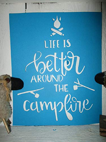 Vintage look LIFE IS BETTER AROUND THE CAMPFIRE camp fire marshmallows new calligraphy old timey look cardstock STENCIL primitive antique look YOU RECEIVE QTY 2