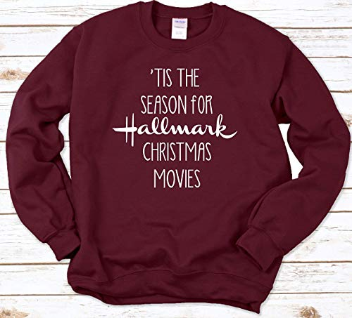 Tis the Season for Hallmark Christmas Movies! Christmas sweatshirt for women men Long Sleeve Womans misses and Plus Size