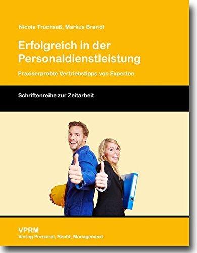 erfolgreich-in-der-personaldienstleistung-praxiserprobte-vertriebstipps-von-experten-by-nicole-truchse-2014-01-01
