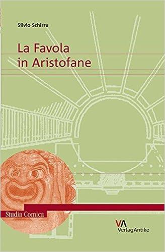 La Favola in Aristofane (Studia Comica)