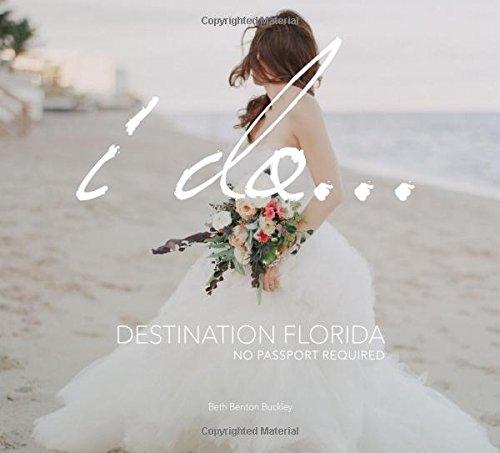 Read Online I Do... Destination Florida: No Passport Required PDF