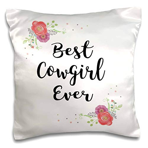 3dRose InspirationzStore - Love Series - Floral Best Cowgirl Ever pretty watercolor pink flowers cow girl gift - 16x16 inch Pillow Case (pc_315918_1)