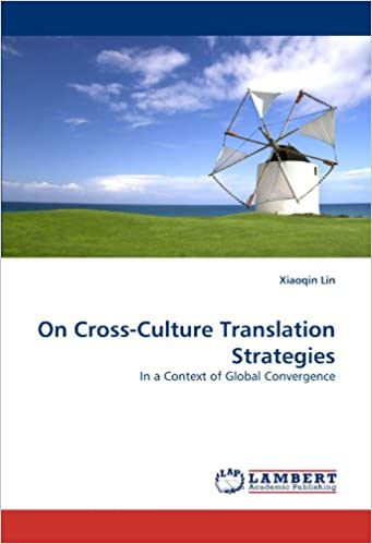 On Cross-Culture Translation Strategies: In a Context of Global Convergence