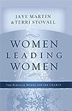 Women Leading Women: The Biblical Model for the Church