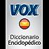 Diccionario Enciclopédico VOX (VOX dictionaries)