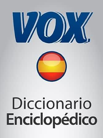 Diccionario Enciclopédico VOX (VOX dictionaries) eBook: Paragon ...