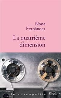 La quatrième dimension, Fernandez, Nona