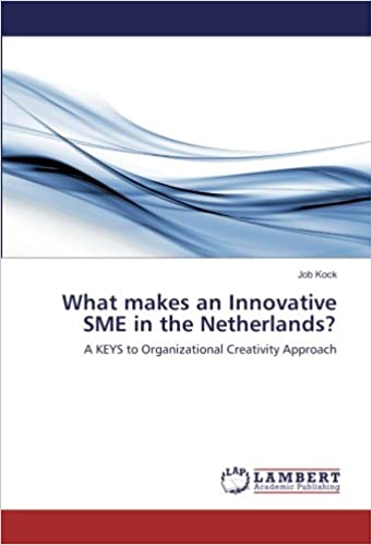 What makes an Innovative SME in the Netherlands?: A KEYS to Organizational Creativity Approach