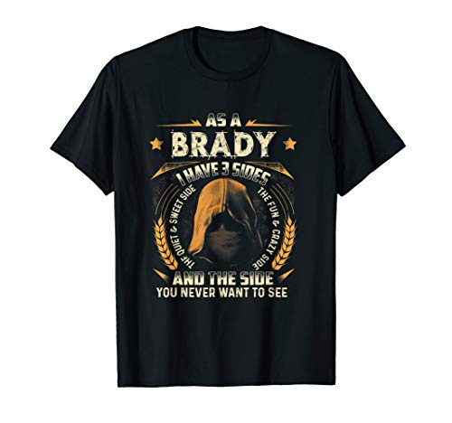 Best Gift For BRADY - BRADY Named Tshirt