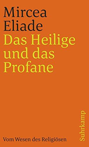 Das Heilige und das Profane. Vom Wesen des Religiösen
