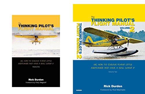 The Thinking Pilot's Flight Manual (2 Book Series)