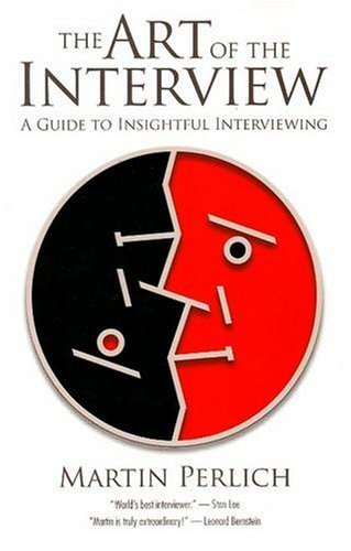 The Art of the Interview: A Guide to Insightful Interviewing by Brand: Silman-James Press