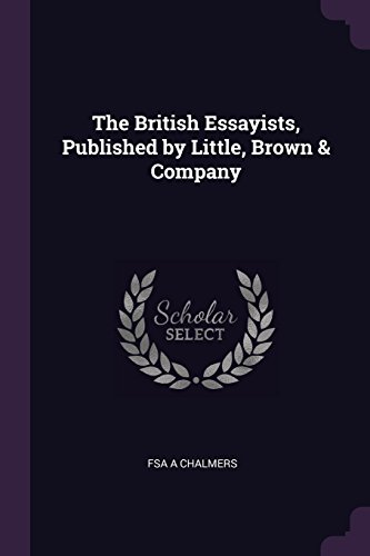 The British Essayists, Published by Little, Brown & Company