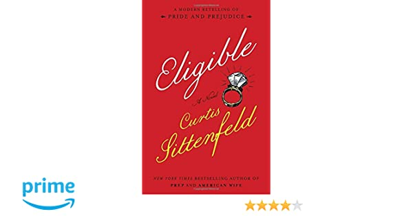 Eligible: A Modern Retelling of Pride and Prejudice: Amazon ...