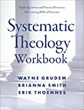 Systematic Theology Workbook: Study Questions and