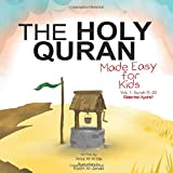 The Holy Quran: Made Easy for Kids - Vol. 1, Surah