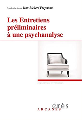 Livre Les entretiens préliminaires à une psychanalyse pdf, epub