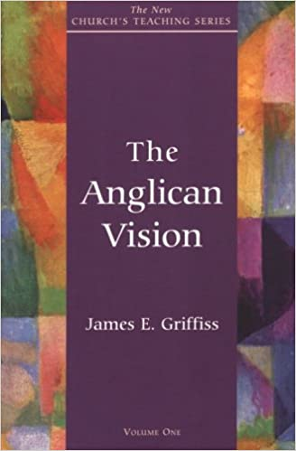 Book Anglican Vision (New Church's Teaching)