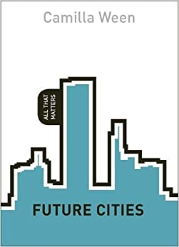 Future Cities: All That Matters Downloads Torrent