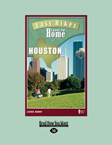 Easy Hikes Close to Home Houston: Including Huntsville, Beaumont, and Galveston